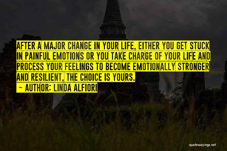 Grieving Loss Quotes By Linda Alfiori