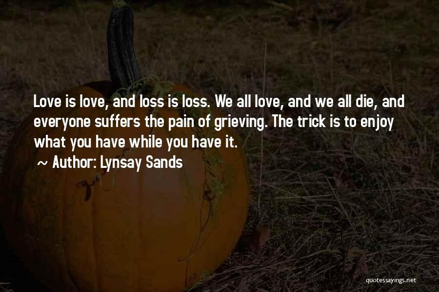 Grieving Loss Quotes By Lynsay Sands