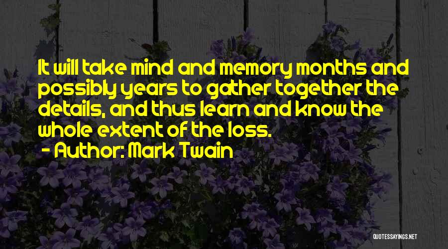 Grieving Loss Quotes By Mark Twain