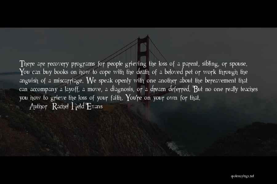 Grieving Loss Quotes By Rachel Held Evans