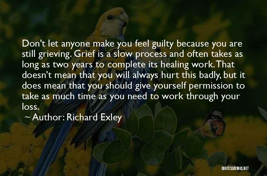 Grieving Loss Quotes By Richard Exley