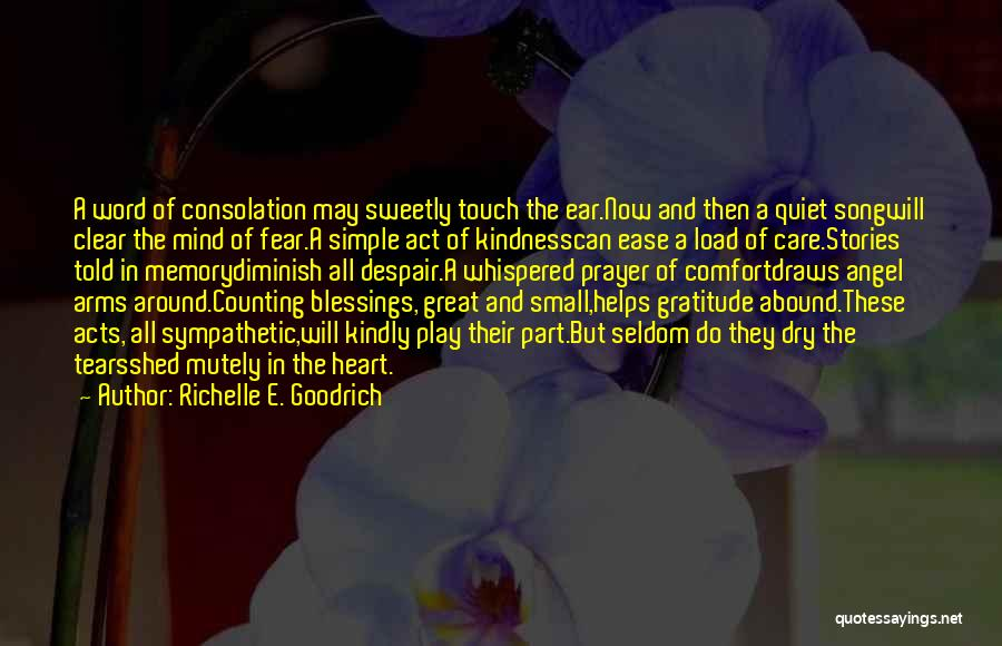 Grieving Loss Quotes By Richelle E. Goodrich