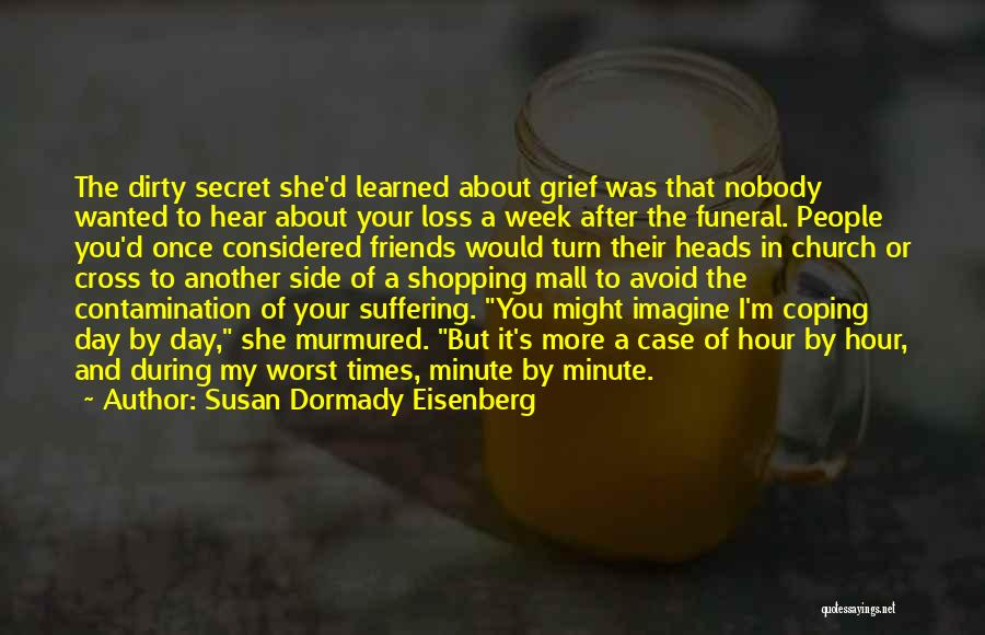 Grieving Loss Quotes By Susan Dormady Eisenberg