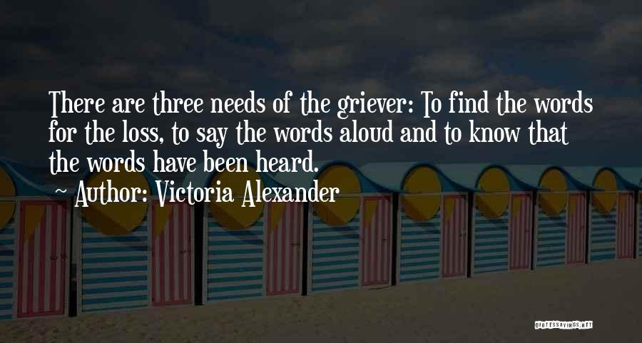 Grieving Loss Quotes By Victoria Alexander