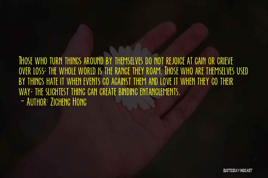 Grieving Loss Quotes By Zicheng Hong