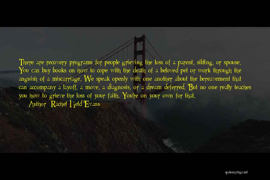 Grieving Over A Pet Quotes By Rachel Held Evans