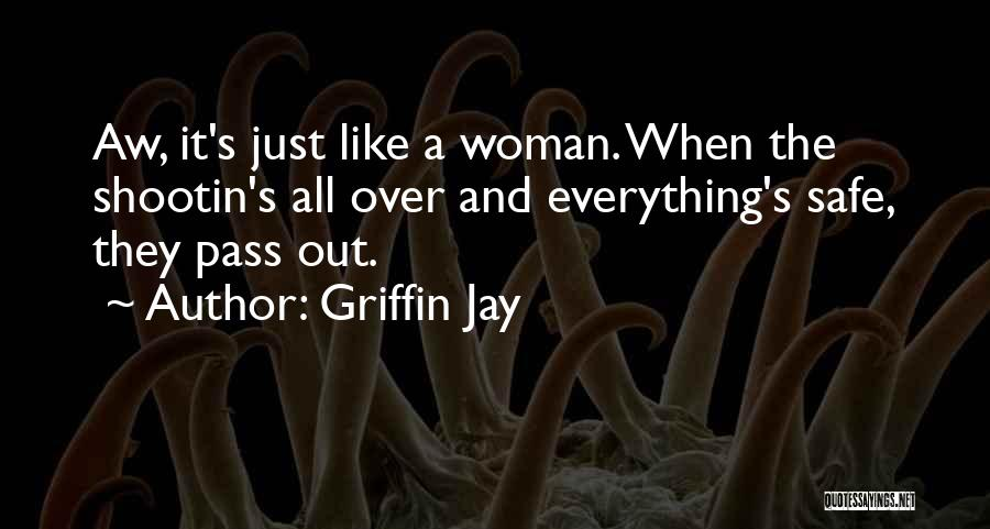Griffin Jay Quotes 2097595