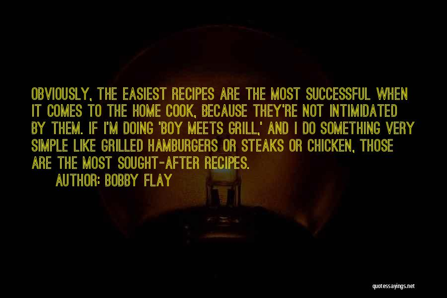 Grilled Chicken Quotes By Bobby Flay