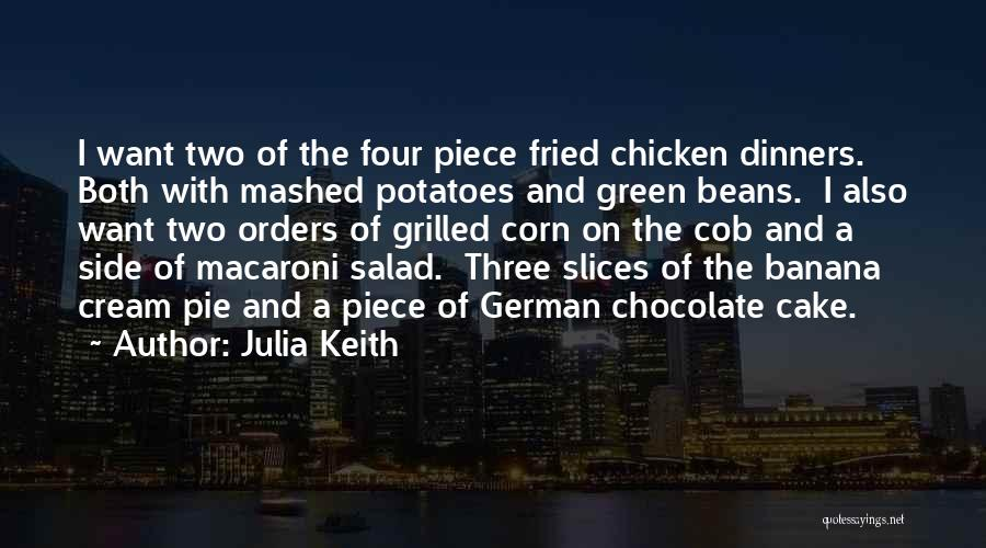 Grilled Chicken Quotes By Julia Keith