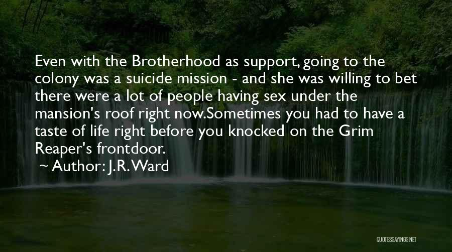 Grim Reaper Quotes By J.R. Ward