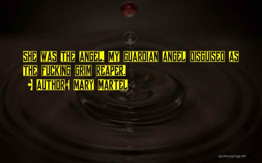 Grim Reaper Quotes By Mary Martel