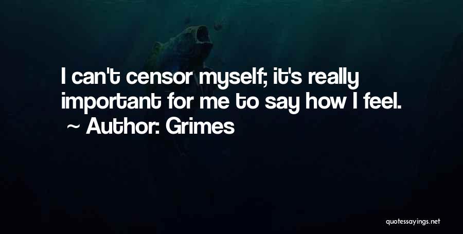 Grimes Quotes 1084116