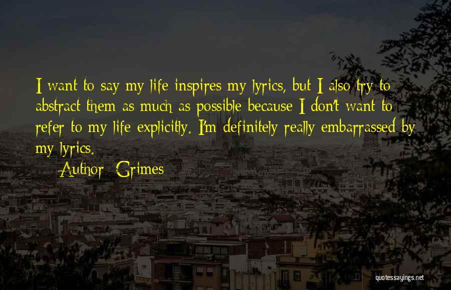 Grimes Quotes 1138189