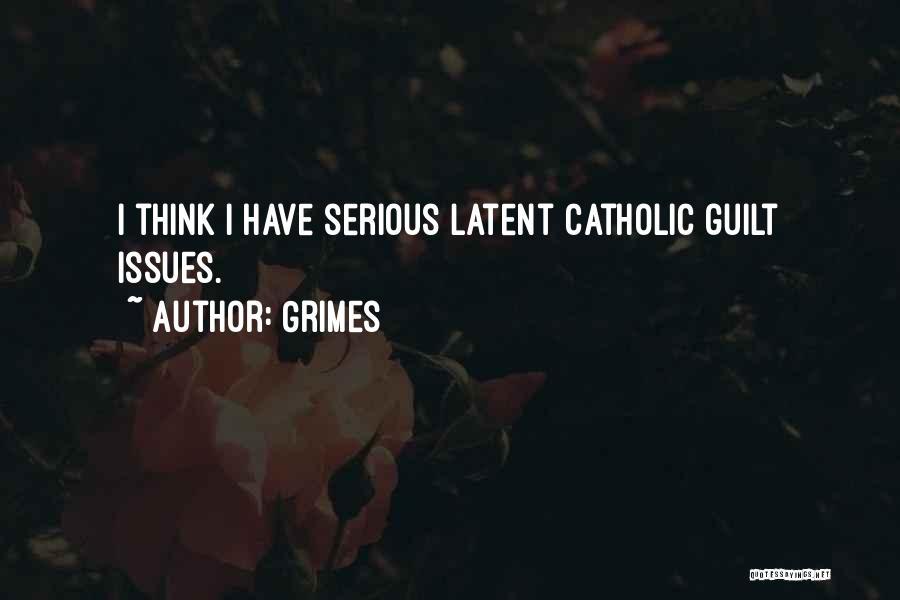 Grimes Quotes 1244638
