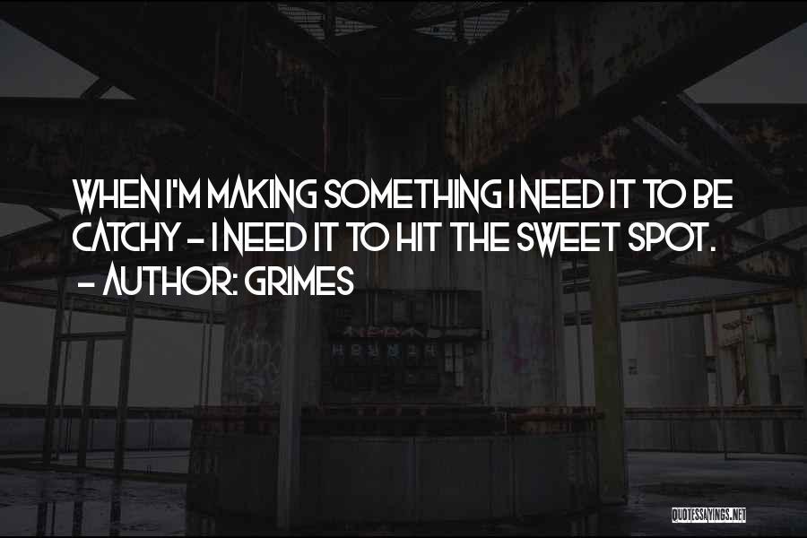 Grimes Quotes 1286002