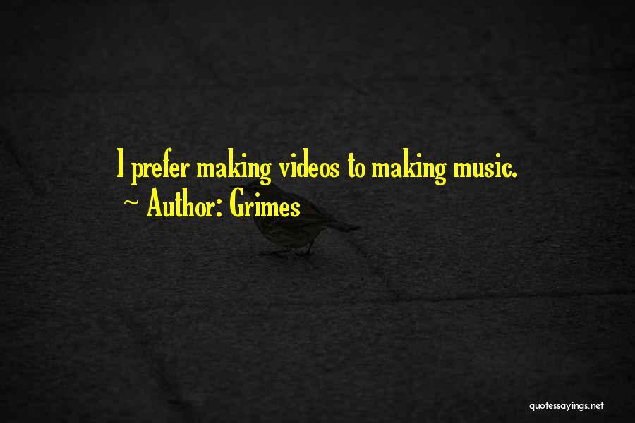 Grimes Quotes 1373459