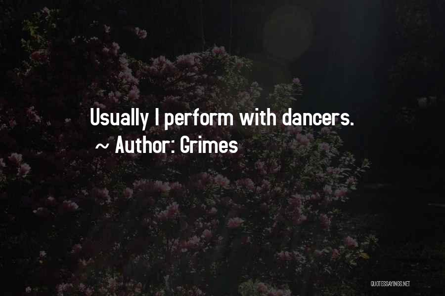 Grimes Quotes 1399792