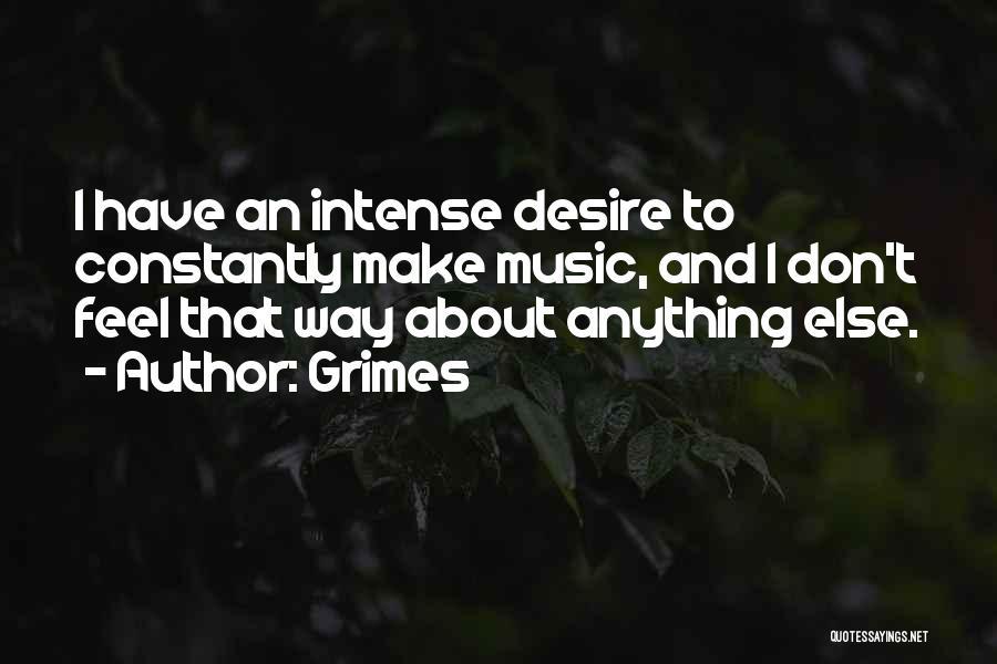 Grimes Quotes 1667714