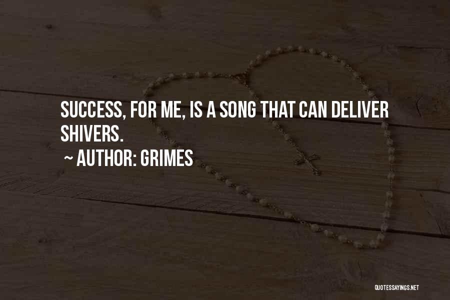 Grimes Quotes 1794304