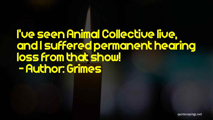 Grimes Quotes 1854727