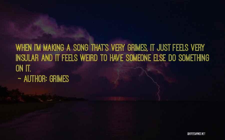 Grimes Quotes 1985397