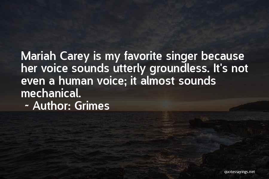 Grimes Quotes 2036092