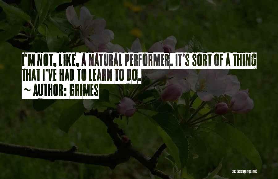 Grimes Quotes 2132028