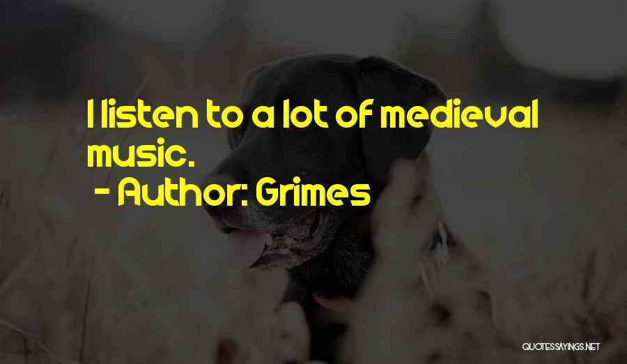 Grimes Quotes 2189025