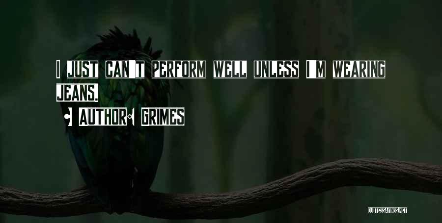 Grimes Quotes 2225962