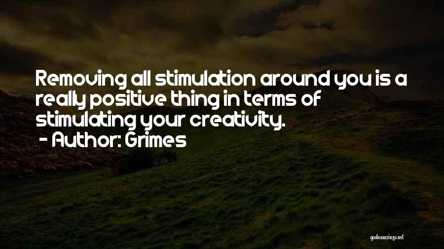 Grimes Quotes 400748