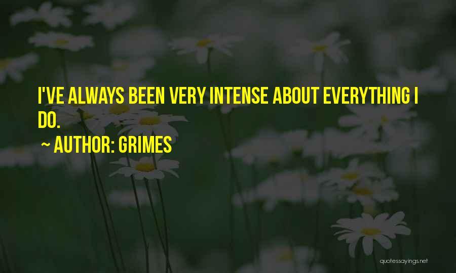 Grimes Quotes 478415