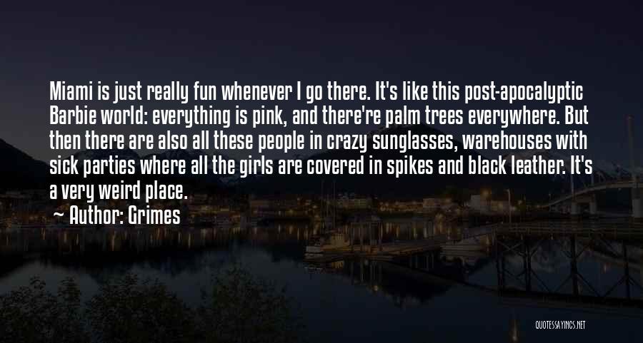 Grimes Quotes 541968