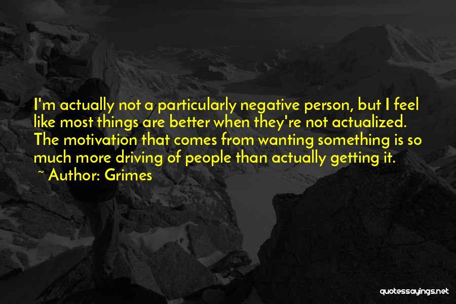 Grimes Quotes 652183