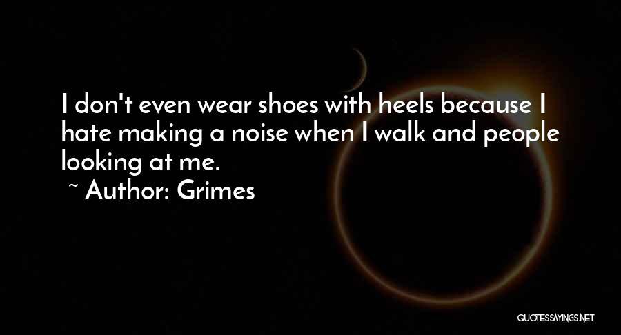 Grimes Quotes 660680