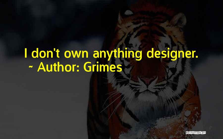 Grimes Quotes 790459