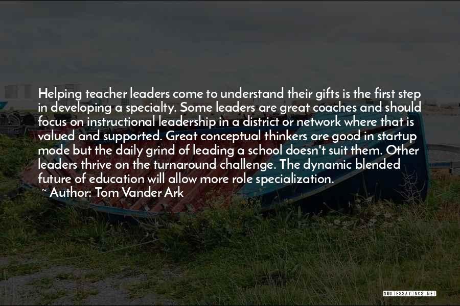 Grind Mode Quotes By Tom Vander Ark