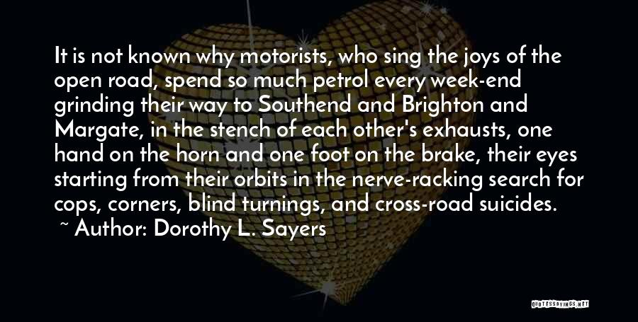 Grinding Quotes By Dorothy L. Sayers