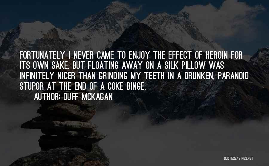 Grinding Quotes By Duff McKagan