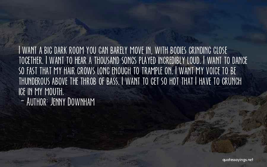 Grinding Quotes By Jenny Downham