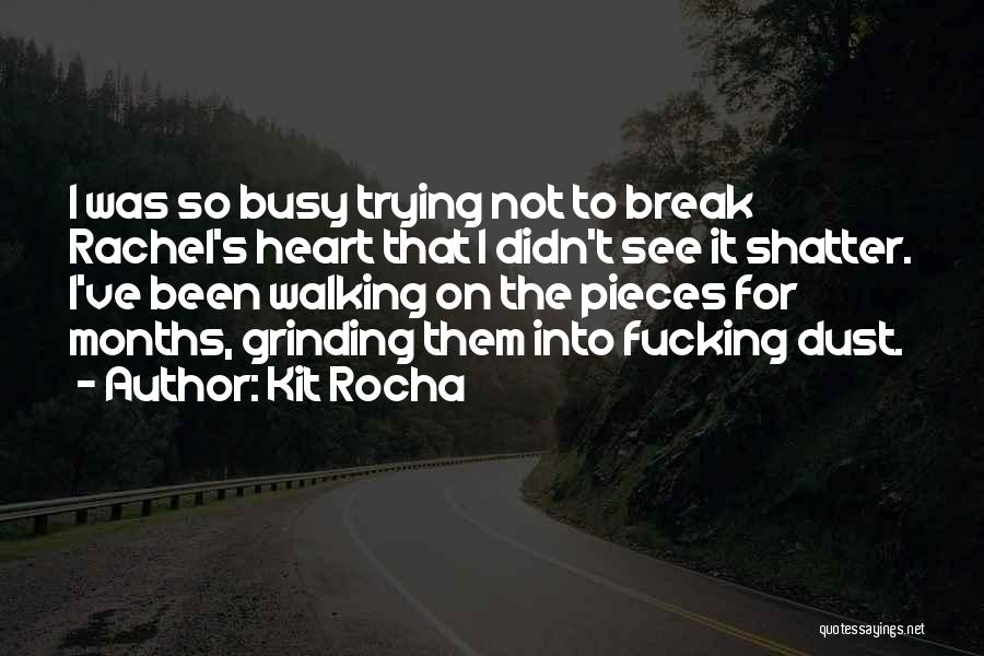 Grinding Quotes By Kit Rocha