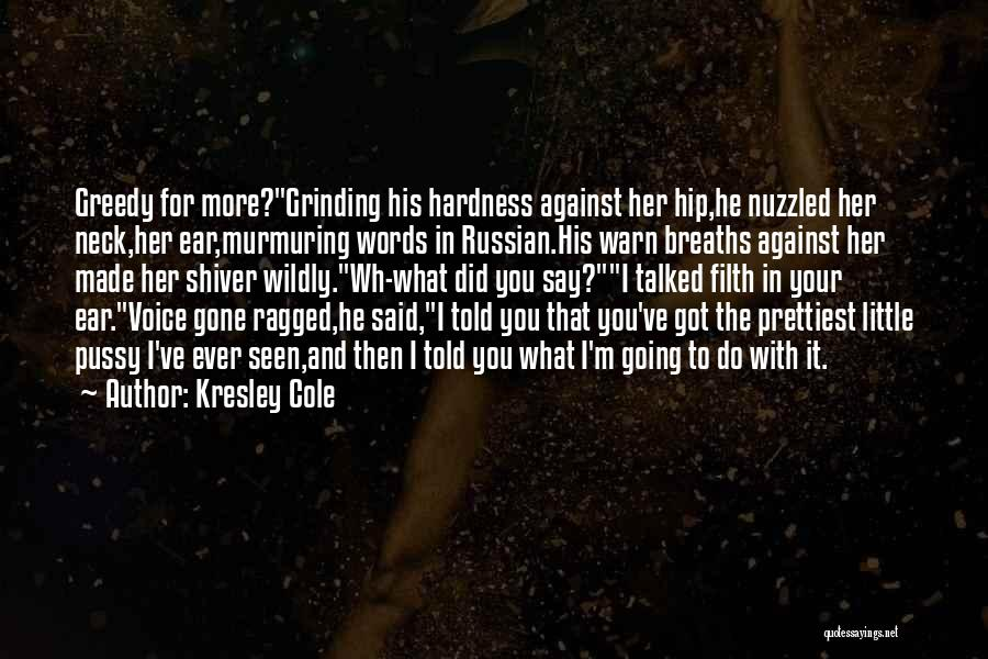 Grinding Quotes By Kresley Cole