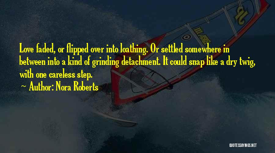 Grinding Quotes By Nora Roberts