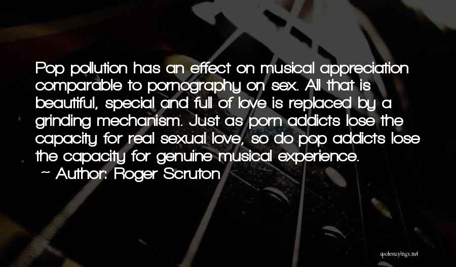 Grinding Quotes By Roger Scruton