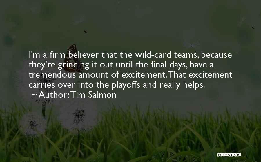 Grinding Quotes By Tim Salmon
