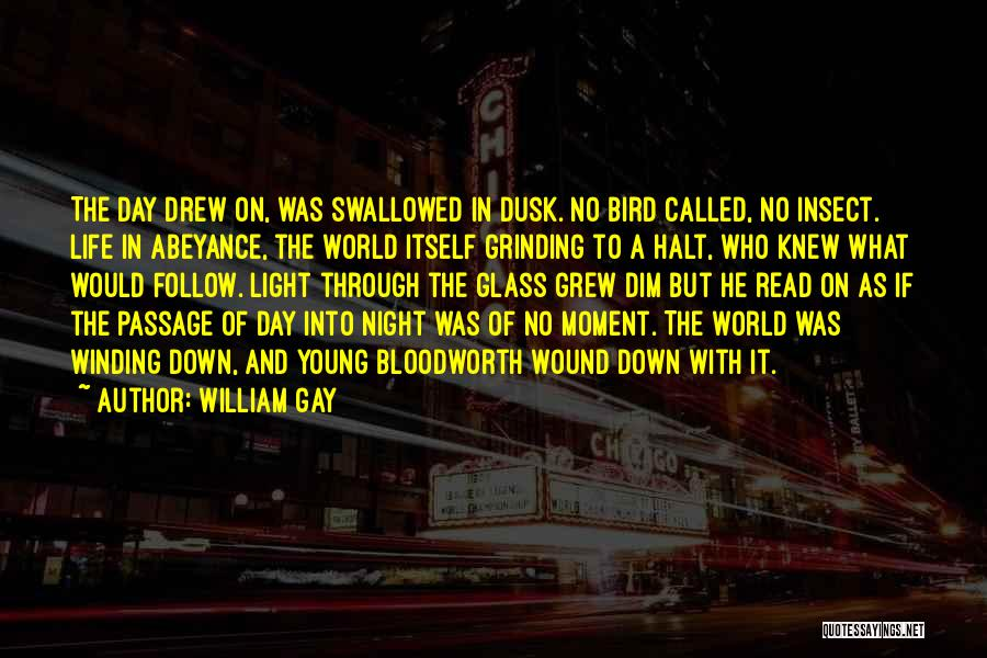 Grinding Quotes By William Gay