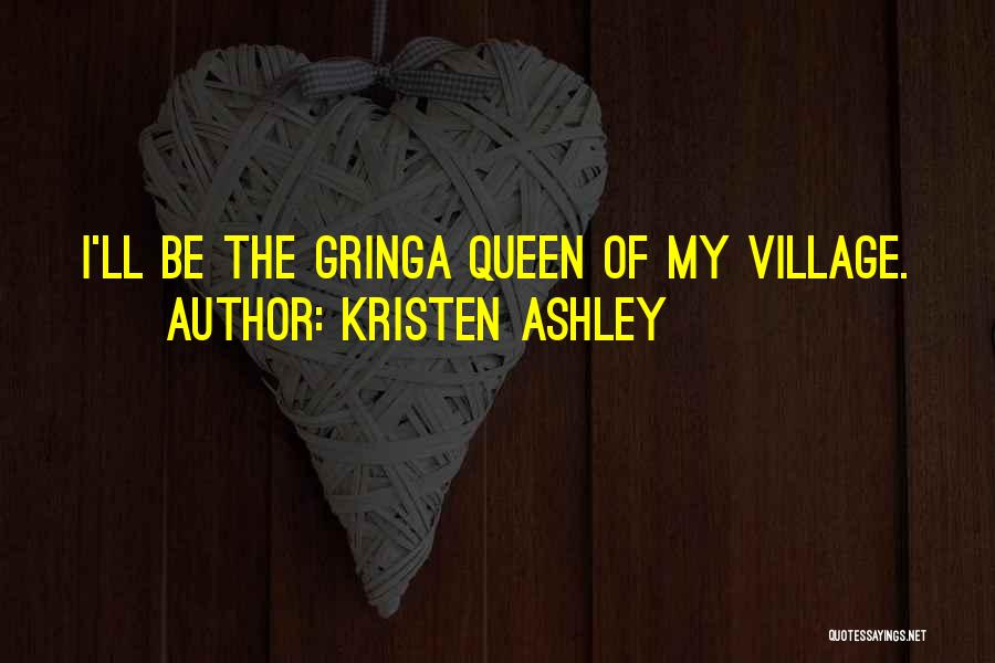 Gringa Quotes By Kristen Ashley