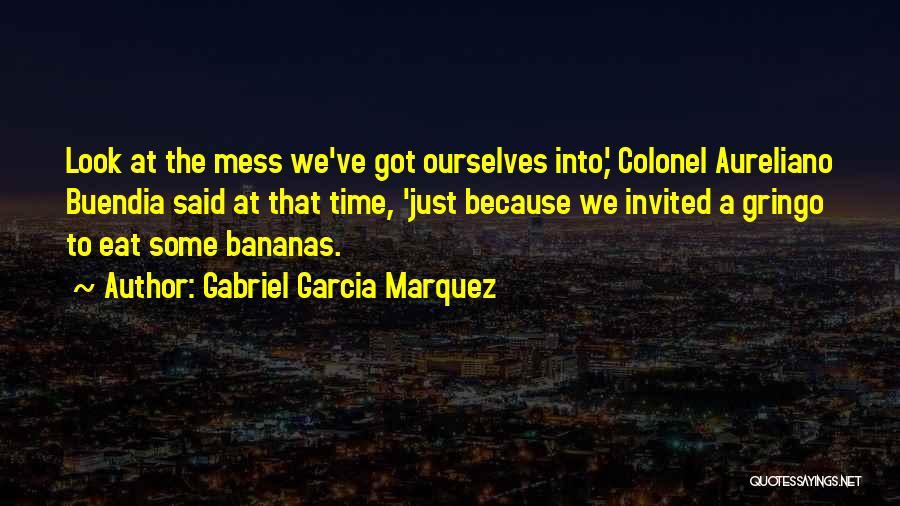 Gringo Quotes By Gabriel Garcia Marquez