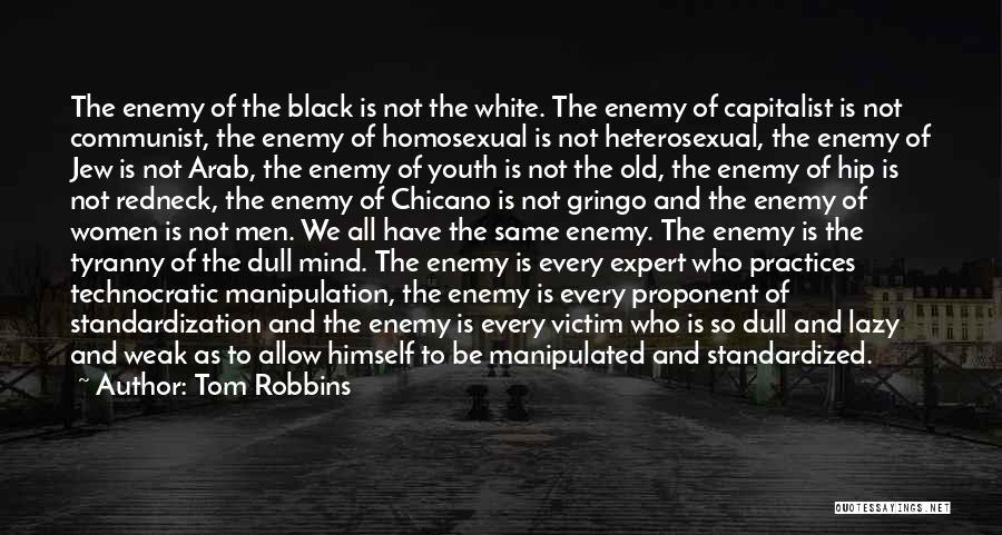 Gringo Quotes By Tom Robbins
