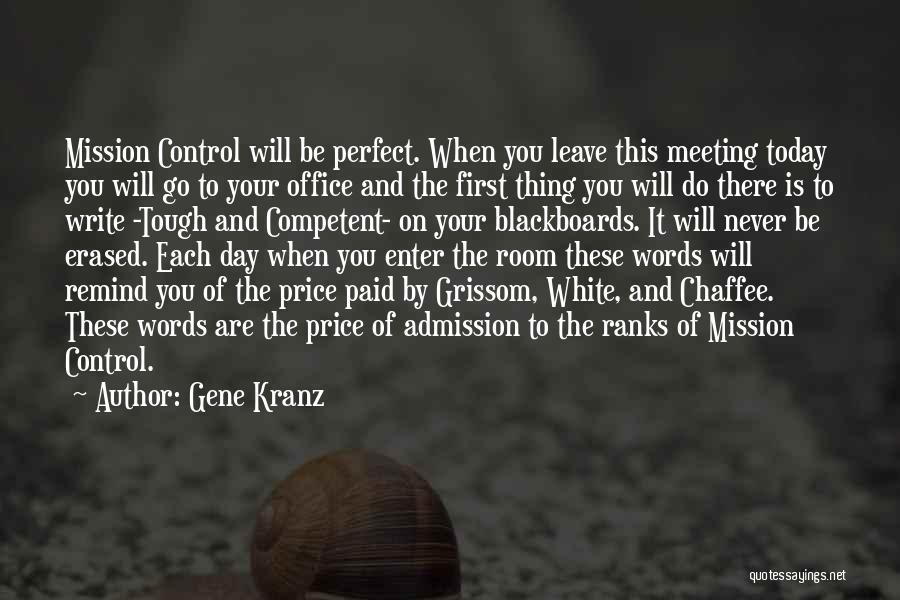 Grissom Quotes By Gene Kranz