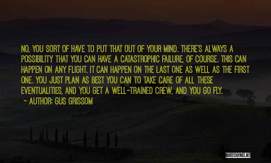Grissom Quotes By Gus Grissom